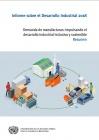 Reporte de Desarrollo Industrial 2018 Impulsando el Desarrollo Industrial Inclusivo y Sostenible