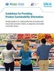 Con la colaboración del CTS la ONU-Ambiente lanzó una Guía Global para evaluar información sobre la sustentabilidad de los productos que se adquieren.